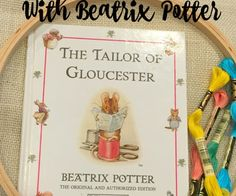 Hand sewing with Beatrix Potter