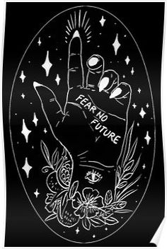 Buy 'Fear No Future' by musterni as a Sticker Poster Tote Bag Art Print Canvas Print Framed Print Art Board Photographic Print Metal Print Greeting Card Spiral Notebook Hardcover Journal or Acrylic Block Arte Dope, Tattoo Bein, Fear Tattoo, Witch Aesthetic, Aesthetic Wallpapers, Dark Art, Wall Prints, Art Inspo, Art Drawings