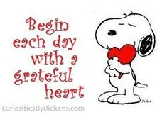 Begin each day with grateful heart-Snoopy Style.