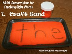 MULTI-SENSORY IDEAS FOR TEACHING SIGHT WORDS;  craft sand, shaving cream, flash cards and more