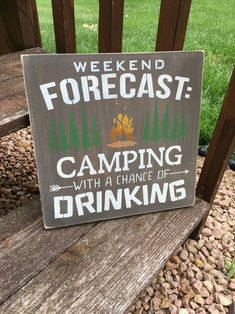 Camping Signs, Camping Ideas, Painted Signs, Hand Painted, Happy Weekend Quotes, Shed Signs, Cute Signs, Funny Signs, Drink Signs