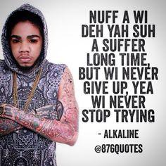 Alkaline Music Lyrics Dancehall 876quotes Quote Jamaica