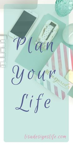 Free daily, weekly, and monthly planners! lisadesignslife.com