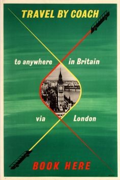 Travel by Coach Britain via London, 1950s - original vintage poster listed on AntikBar.co.uk