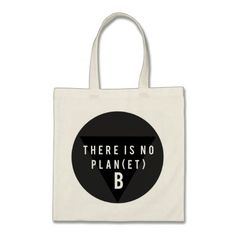 There is No Planet B Reusable Tote - tap/click to show you care!