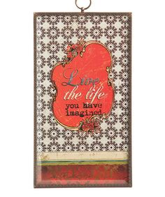 Take a look at this 'Life the Life' Glass Plaque by DEMDACO on #zulily today!
