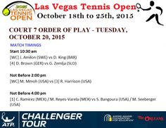 #LVTO‬ COURT 7 ORDER OF PLAY - TUESDAY, OCTOBER 20, 2015 #LASVEGASTENNISOPEN #ATP CHALLENGER SERIES - LAS VEGAS, USA , $ 50,000 , 19-25 OCTOBER 2015
