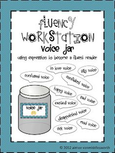 """Fluency Expression Voice Jar- A great center activity. While reading the students can pull a """"voice"""" from the jar to practice reading in (excited voice, sad voice, etc. Reading with expression builds fluency! Teaching Child To Read, Teaching Reading, Guided Reading, Teaching Ideas, Learning, Reading Fluency Activities, Literacy Worksheets, Kids Reading, Reading Intervention"""