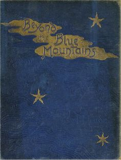Beyond the Blue Mountains  By L. T. Meade, 1893.