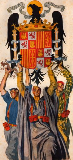 CARLOS SAENZ DE TEJADA.- Military Art, Military History, Spanish War, Noli Me Tangere, Spanish Posters, Vintage Flag, Political Posters, German Army, Coat Of Arms