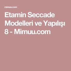 Etamin Seccade Modelleri ve Yapılışı 8 - Mimuu.com