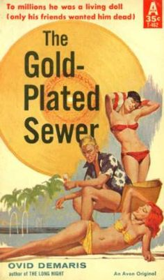 The Gold-Plated Sewer. Vintage Pulp Fiction Paperback Book.  Pin-up Cover Art.