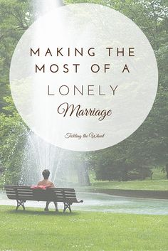 Marriage can be an emotional roller coaster. As you embark on your journey together, you may feel love, excitement, nervousness, happiness, and more. One emotion you may never expect to feel is loneliness, though. After all, isn't finding connection and a partner to share everything the purpose for getting married? Here's how to make the most of a lonely marriage.