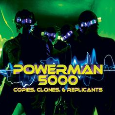 Powerman 5000 - Copies, Clones & Replicants (2011) <Industrial Metal> <Alternative Rock>