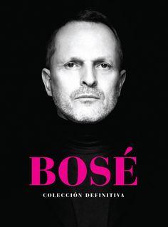 Miguel Bosé: Colección Definitiva
