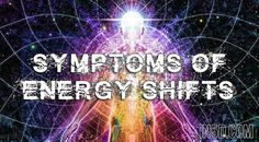 Alot of people don't realise that there are energy shifts going on not only on planet earth but also energy shifts inside of their mind and bodies. Alot of people think or mistake these as il…