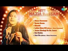 Best Of Nazia Hassan Songs | Disco Deewane | Hits Of Nazia Hassan - YouTube