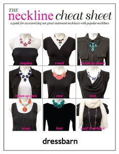 Love to accessorize but sometimes unsure which necklaces go best with which neckline? We've put together this cheat sheet with just a few examples of how to make a statement, no matter what you're wearing!