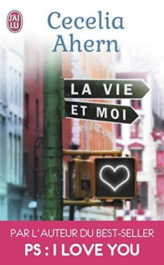 Mon Boudoir : Livres & Co: La vie et moi - Cecelia Ahern Reading Lists, Book Lists, Books To Read, My Books, Little Library, Lus, Lectures, Love You, My Love