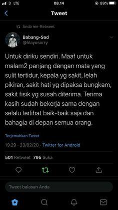 lockscreen self reminder indonesia islam Quotes Rindu, Story Quotes, Self Quotes, Tumblr Quotes, Tweet Quotes, Twitter Quotes, Instagram Quotes, Mood Quotes, Life Quotes