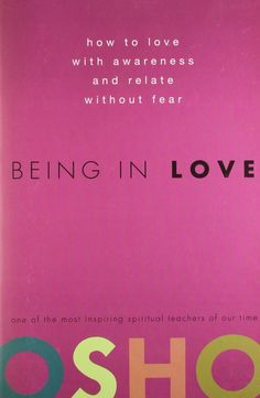 Being in Love [Paperback] [Jan 01, 2008] OSHO]