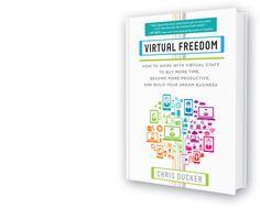 The #1 Bestseller - 'Virtual Freedom' - ChrisDucker.com -