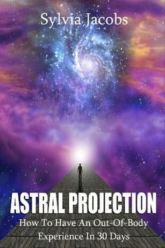 Astral Projection: How To Have An Out-Of-Body Experience In 30 Days by Sylvia Jacobs, http://www.amazon.com/dp/B00ASNFQIA/ref=cm_sw_r_pi_dp_DZDUrb0DGJM0H