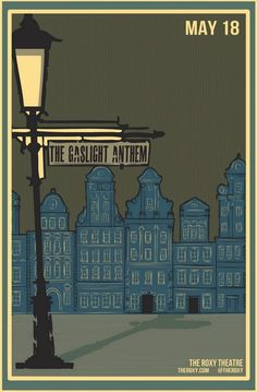Man, I love Gaslight Anthem posters. Everything seems so dramatic, yet understated. It's a quiet drama.