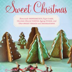 Get the whole family in the kitchen with Sweet Christmas ($19.95). This classic cookbook has 100 recipes and projects for holiday treats for parents and children to make together. #giftideas #cookbooks #baking