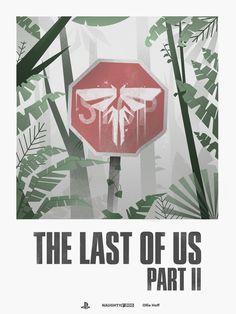 The Last of Us: Part II Poster - Ollie Hoff