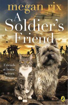 A Soldier's Friend von Megan Rix, Puffin 2014, ISBN-13: 978-0141351902