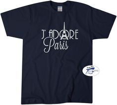 Check out this item in my Etsy shop https://www.etsy.com/listing/256617235/i-adore-love-paris-tshirt-tee-france-t