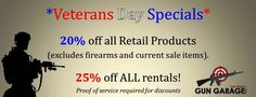 *Attention Veterans*  We've updated our specials for you today and yes, it includes ammo...and no, we don't have .22 (sorry!)  Proof of service is required for discounts.  If you are looking to buy a firearm, we have Military discounts on Glock, Sig Sauer and FNH USA every day.  #VeteransDay #GunGarage