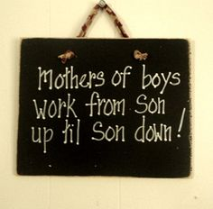 Mothers of boys wood painted sign by kpdreams. For Nikki Painted Signs, Wooden Signs, Mothers Of Boys, Raising Boys, Boy Quotes, Funny Signs, Call Her, Painting On Wood, Baby Love