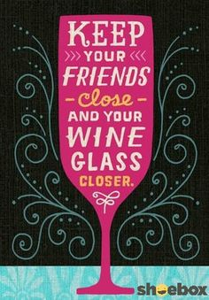 Say cheers and celebrate National Drink Wine Day with this artsy Shoebox card from Hallmark. Send it to all of your wine-loving friends with a bottle to share!