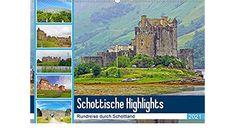 Schottische Highlights Rundreise durch Schottland (Wandkalender 2021 DIN A2 quer) Highlights, Wall Calendars, Scotland, Round Trip, Deutsch, Viajes, Luminizer, Hair Highlights, Highlight