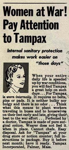 Tampax's Tampons – Women at War! Pay Attention to Tampax (1943)