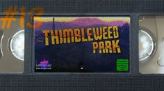 #13 - Paranormal Activity | Let's Play Thimbleweed Park [german][blind][pc]