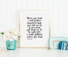 LOVE  QUOTE Where You Lead I Will FollowLorelai Love