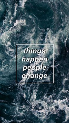 Sea Ocean Print Inspiration Quote People change