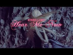 Steed Lord - Hear Me Now (Official Video)