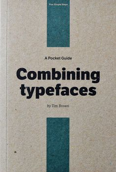 Pocket Guide - Combining typefaces