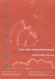 Alvar Aalto seitsemässä talossa. Alvar Aallon syntymän 100-vuotisjuhlavuoden näyttely. Taidehalli, Helsinki, 4.2.–29.3.1998.