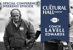 Former BYU football Coach LaVell Edwards shares his story in this Special General Conference Weekend Episode of The Cultural Hall. Byu Football, College Football, Book Of Mormon Stories, General Conference, Make You Smile, Utah, Growing Up, Peeps, Count