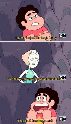 They don't have any arms! <- It's HOW he says that #SU #Steven #Snake