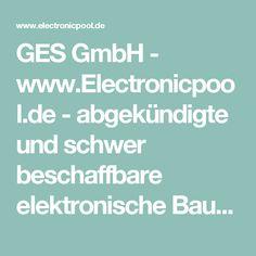 GES GmbH - www.Electronicpool.de - abgekündigte und schwer beschaffbare elektronische Bauteile