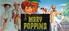 My favorite movie of my childhood.  Still is  Mary Poppins