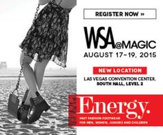 WSA@MAGIC On August 17-19, 2015 at 9:00 am to 6:00 pm at Las Vegas Convention Center, 3150 Paradise rd, Las Vegas, 89109, United States. Fast Fashion Footwear for Men, Women, Juniors and Children. Category: Exhibitions, Price: Registration for Qualified Retailers