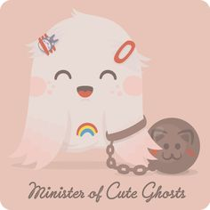 Minister of Cute ghosts