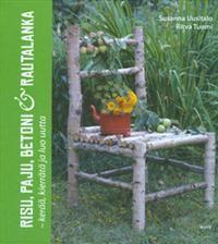 http://www.adlibris.com/fi/product.aspx?isbn=9510370541=1 | Nimeke: Risu, paju, betoni ja rautalanka - Tekijä: Susanna Uusitalo, Ritva Tuomi - ISBN: 9510370541 - Hinta: 27,80 €